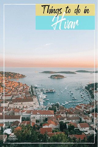 A view of Hvar near the castle during sunset. Pakleni islands and ocean can be seen. Things to do in Hvar